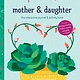 Chronicle Books Just Between Us: Interactive Mother & Daughter Journal
