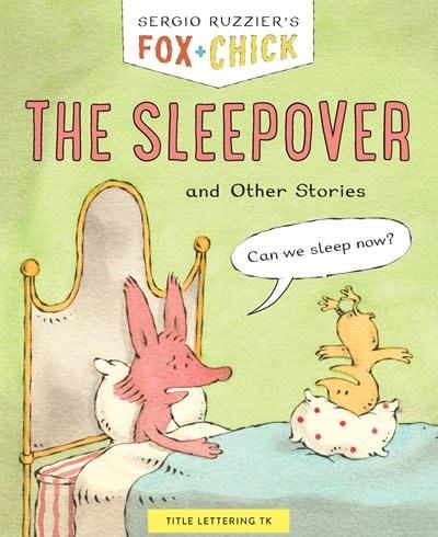 Chronicle Books Fox & Chick: The Sleepover