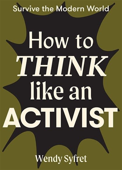 Hardie Grant How to Think Like an Activist