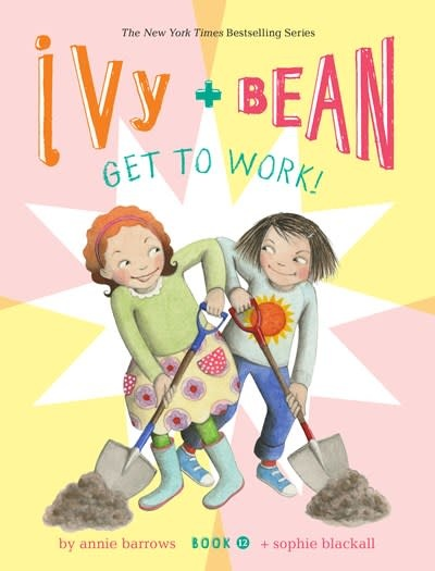 Chronicle Books Ivy and Bean 12 Get to Work!