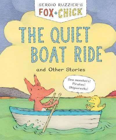 Chronicle Books Fox & Chick: The Quiet Boat Ride