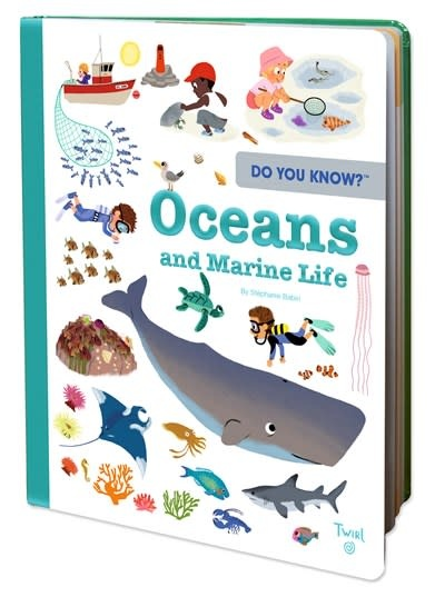 Twirl Do You Know?: Oceans and Marine Life