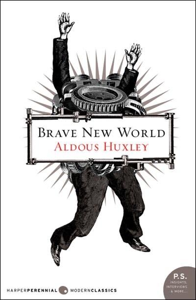 Brave New World: A novel