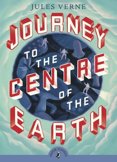 Puffin Books Journey to the Centre of the Earth