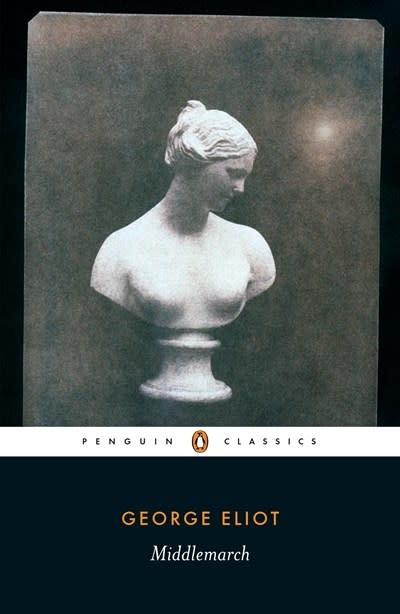 Penguin Classics Middlemarch (Penguin Classics)