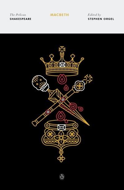 Penguin Classics Shakespeare: Macbeth (Penguin Classics)