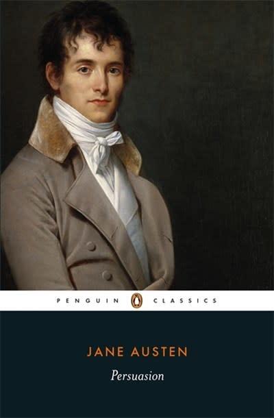 Penguin Classics Persuasion (Penguin Classics)