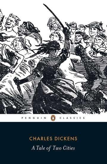 Penguin Classics A Tale of Two Cities (Penguin Classics)