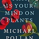 Penguin Press This Is Your Mind on Plants