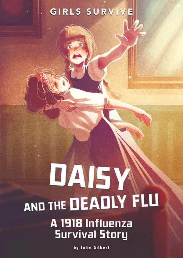 Stone Arch Books Daisy and the Deadly Flu