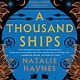 HarperCollins A Thousand Ships: A novel
