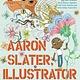 Abrams Aaron Slater, Illustrator