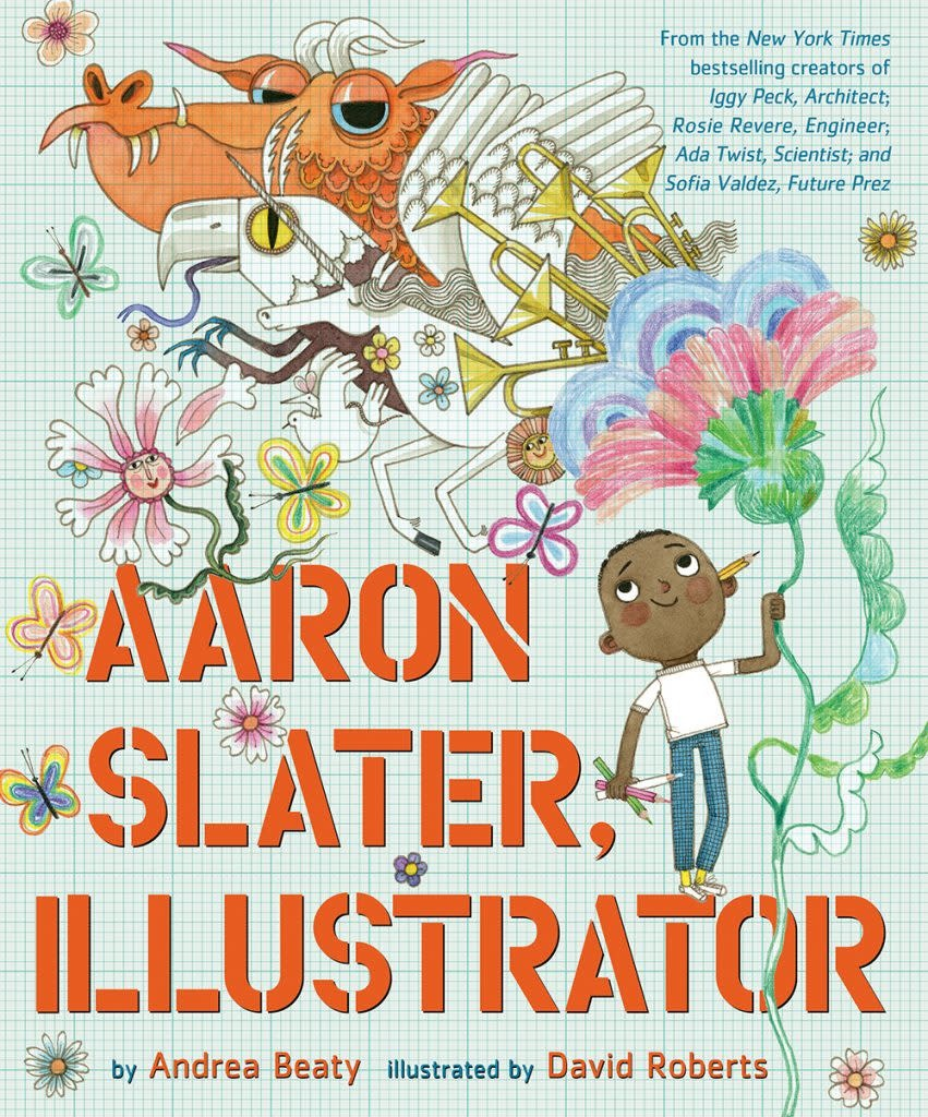 Abrams Books for Young Readers Aaron Slater, Illustrator