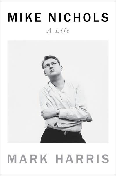 Penguin Press Mike Nichols: A Life