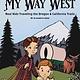 West Margin Press My Way West