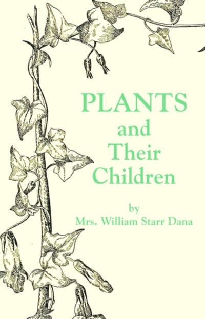 Applewood Books Plants and their Children