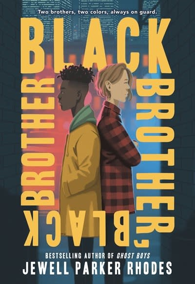 Little, Brown Books for Young Readers Black Brother, Black Brother