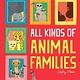 Kane Miller All Kinds of Animal Families
