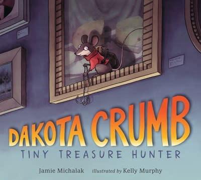 Candlewick Dakota Crumb: Tiny Treasure Hunter