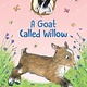 Walker Books US Jasmine Green Rescues: A Goat Called Willow