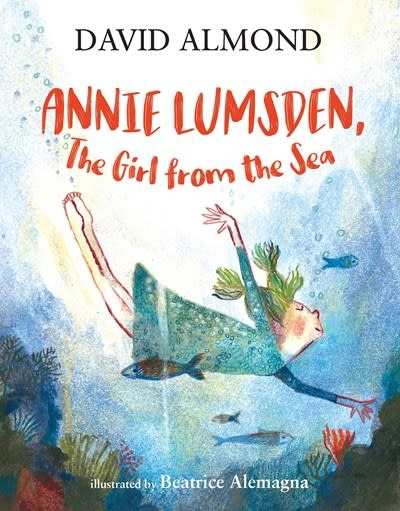 Candlewick Annie Lumsden, the Girl from the Sea
