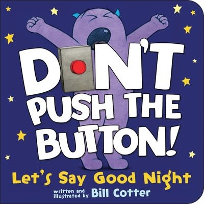Sourcebooks Jabberwocky Don't Push the Button! Let's Say Good Night