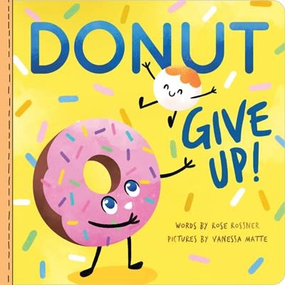 Sourcebooks Wonderland Donut Give Up