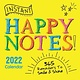 Sourcebooks 2022 Instant Happy Notes Boxed Calendar