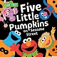 Sourcebooks Wonderland Five Little Pumpkins on Sesame Street