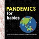 Sourcebooks Explore Pandemics for Babies