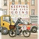 Atheneum/Caitlyn Dlouhy Books Keeping the City Going