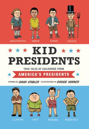 Kid Presidents: True Tales of Childhood...