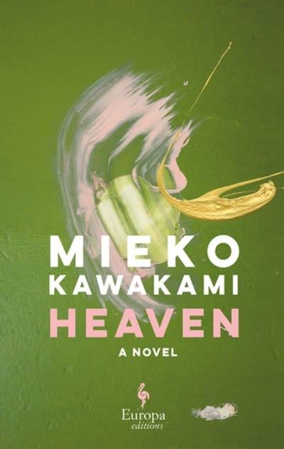 Europa Editions Heaven: A novel