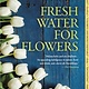 Europa Editions Fresh Water for Flowers