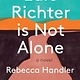 The Unnamed Press Edie Richter is Not Alone: A novel