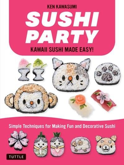 Tuttle Publishing Sushi Party