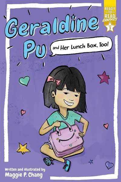 Simon Spotlight Geraldine Pu and Her Lunch Box, Too!