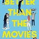 Simon & Schuster Books for Young Readers Better Than the Movies