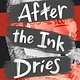 Simon & Schuster Books for Young Readers After the Ink Dries