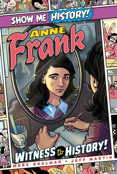 Portable Press Anne Frank: Witness to History!