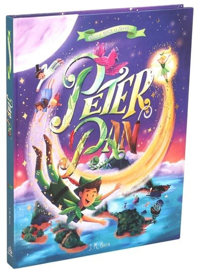 Silver Dolphin Books Once Upon a Story: Peter Pan