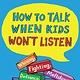 Scribner How To Talk When Kids Won't Listen