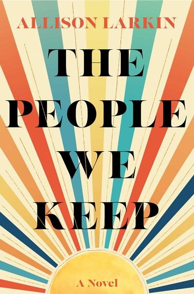 Gallery Books The People We Keep: A novel