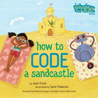 Viking Books for Young Readers How to Code a Sandcastle