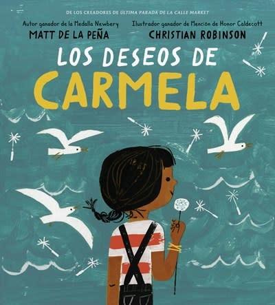 G.P. Putnam's Sons Books for Young Readers Los deseos de Carmela