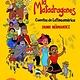 TOON Graphics La matadragones: Cuentos de Latinoamérica