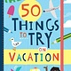 Gibbs Smith Adventure Journal: 50 Things to Try on Vacation