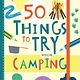 Gibbs Smith Adventure Journal: 50 Things to Try When Camping