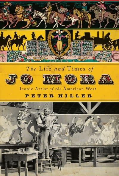 Gibbs Smith The Life and Times of Jo Mora