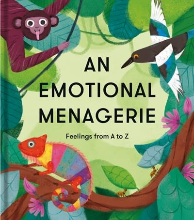 The School of Life An Emotional Menagerie